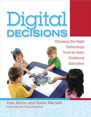 Digital Decisions By Simon, Fran/ Nemeth, Karen N./ Donohue, Chip (FRW)